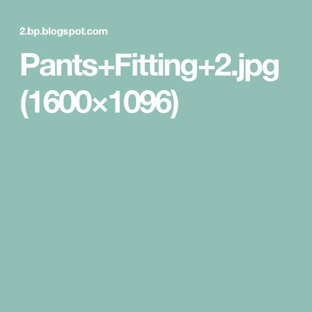 Pants+Fitting+2.jpg (1600×1096)