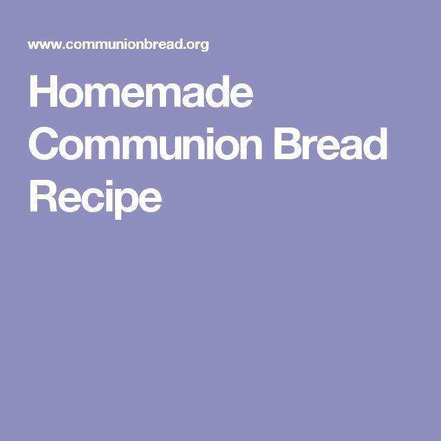 Homemade Communion Bread Recipe
