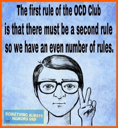 The first rule of OCD club... My OCD would insist on a list that had a prime number of rules. 1 or 2 would be fine. 4 or 6 - never.