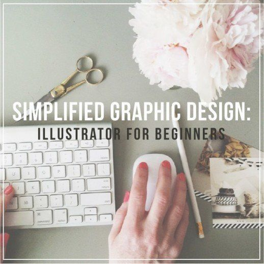 Simplified graphic design: illustrator for beginners