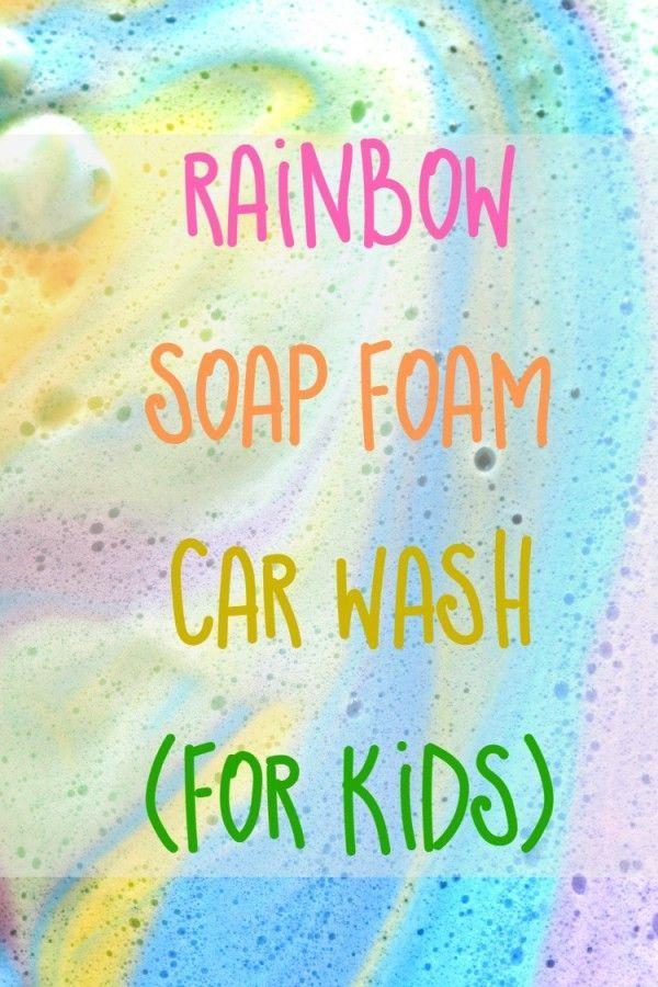 how to make rainbow soap foam two ingredient rainbow soap foam for kids car wash