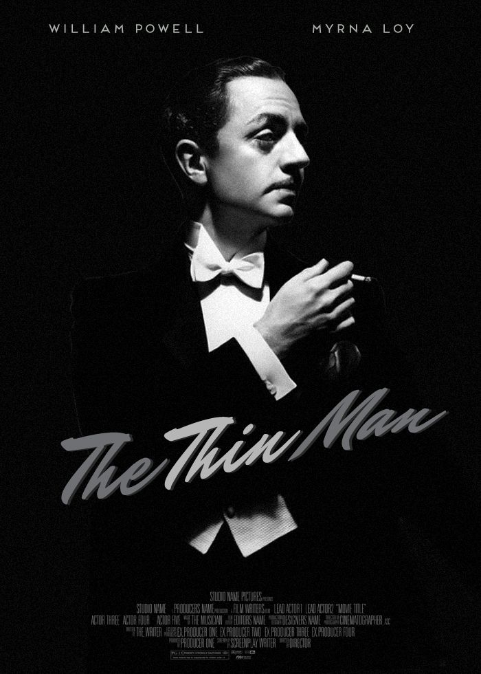 """The Thin Man"", 1934 - fan made poster. This is AMAZING. Nick Charles forever ♡ #William Powell #TheThinMan"