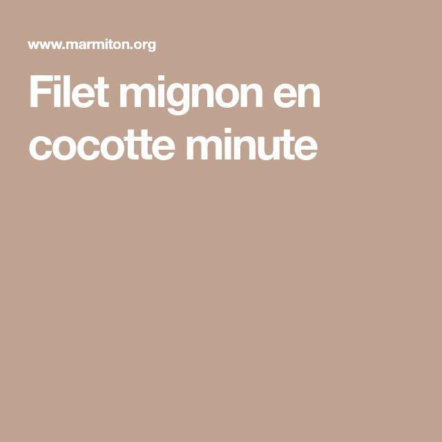 Filet mignon en cocotte minute