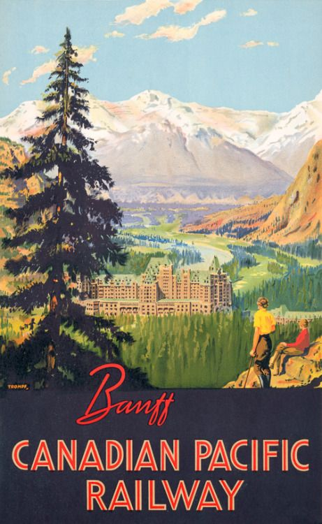 Vintage Canadian travel poster for Banff and the Banff Springs Hotel, circa 1930s. The Banff Springs Hotel opened in Banff in 1888 and was built for the Canadian Pacific Railway company to promote luxury tourism in Canada. Illustrated by Percy Trompf.    (Banff Springs Hotel poster - Vintage Travel Posters)