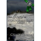 The Count of Northumberland Abbey (Kindle Edition)By Grace Gibson