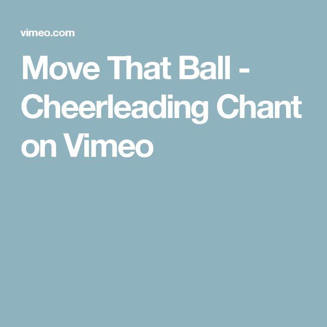 Move That Ball - Cheerleading Chant on Vimeo