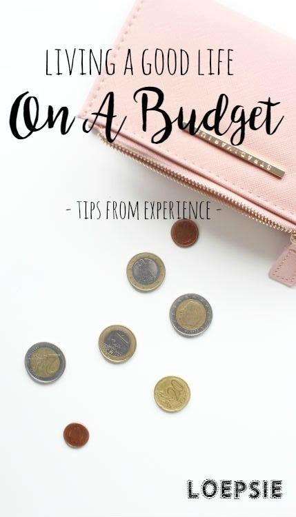 How to live a good life on a tight budget