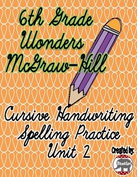 Do your students need extra practice with their cursive handwriting?  Use these practice pages to help your students learn to correctly spell their spelling words while also perfecting their cursive writing skills!  These spelling sheets are based on the 6th grade Wonders McGraw-Hill reading series.