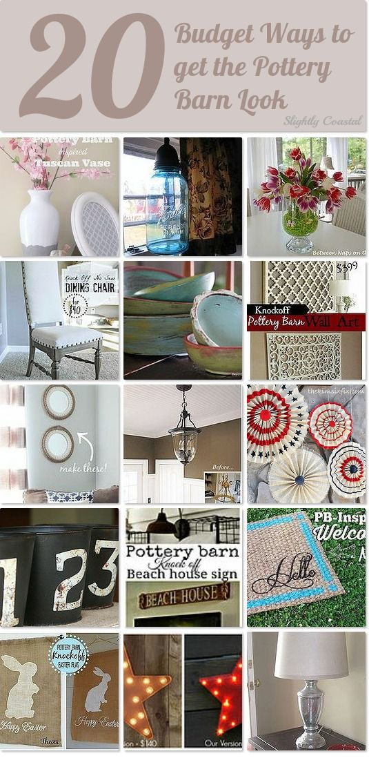 Here are 20 budget friendly ways to get the Pottery Barn look you love.