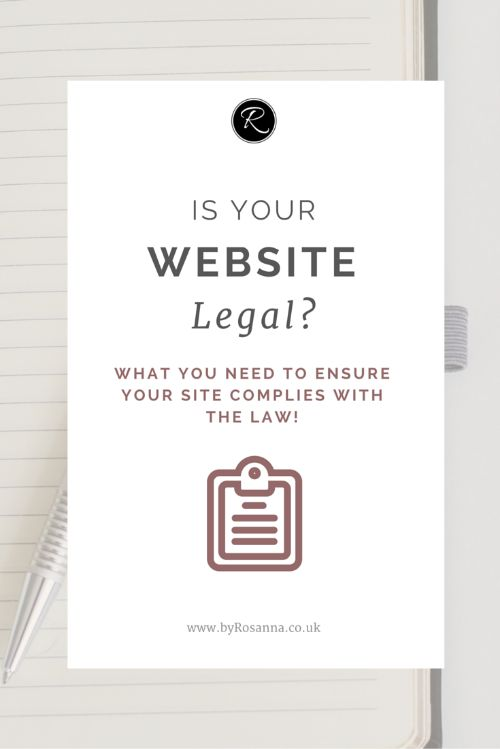 Is your website legal? Things to do to ensure your website complies with the law!