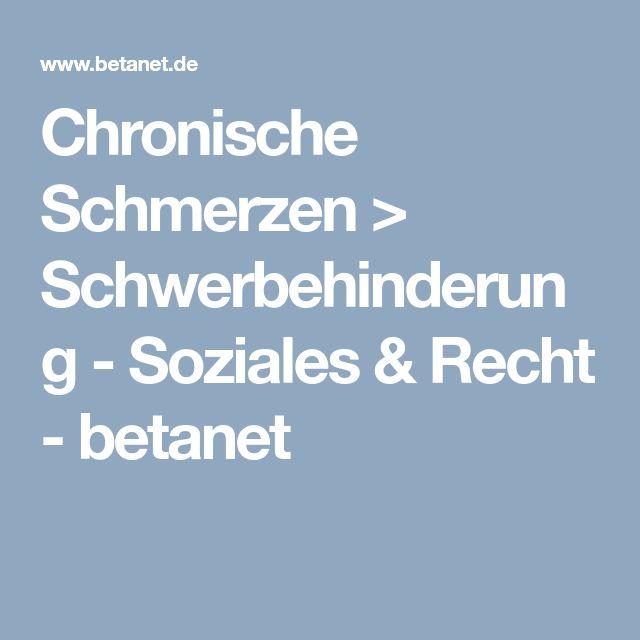 Chronische Schmerzen > Schwerbehinderung - Soziales & Recht - betanet
