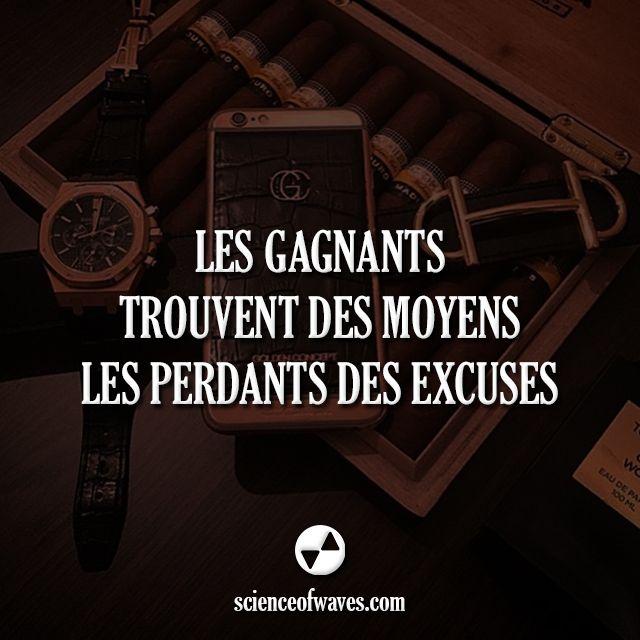 Les gagnants trouvent des moyens, les perdants des excuses. #gagner #argent…