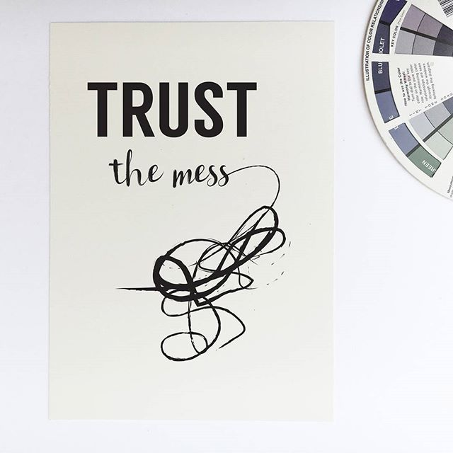 - Design - Details Hang this beautiful 'Trust the mess' inspirational print on your walls ◦ Materials: Archival Paper, Ink, Love ◦ Made to order ◦ Frame is not included in the purchase ◦ Handmade in U