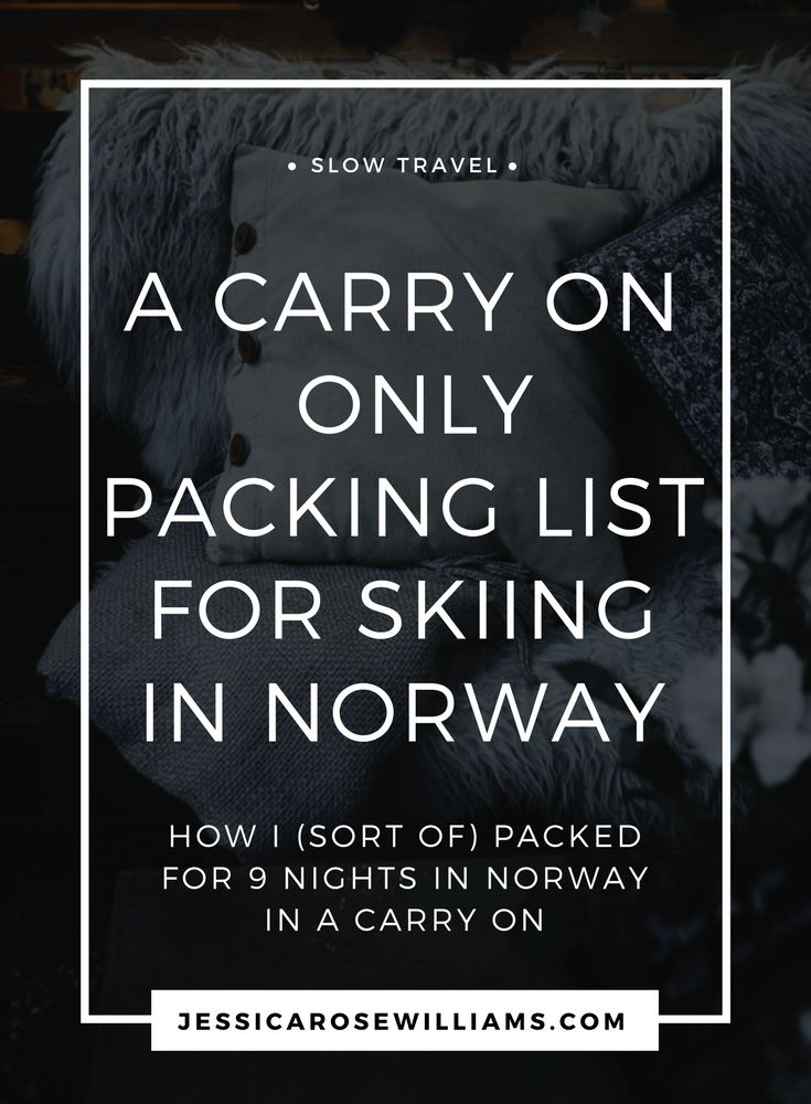 carry-on only packing list Norway skiing | minimalist travel | packing list skiing | travel light | minimalism | slow travel | packing tips | skiing packing tips
