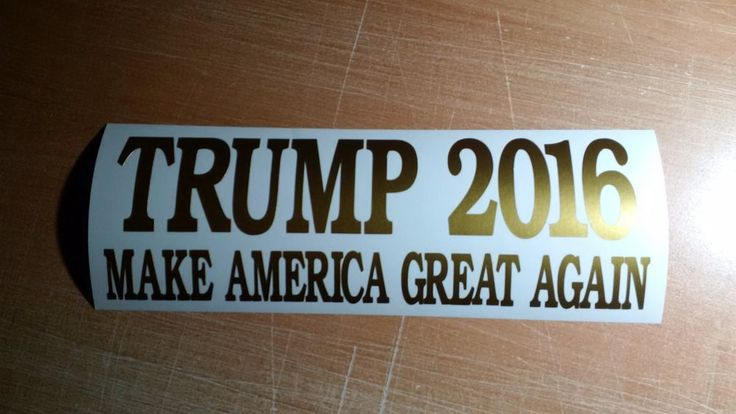 Donald Trump for President 2016 - Republican - Bumper Sticker Vinyl Decal #7yearoracalvinyl