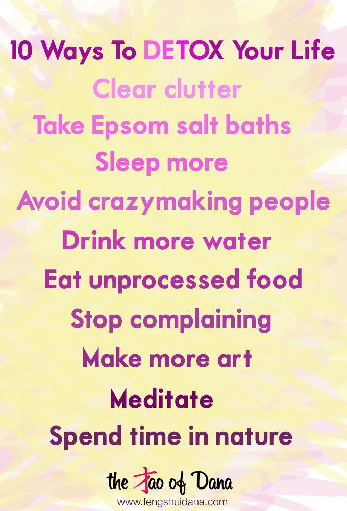 10 Ways To Detox Your Life | Words Of Wisdom | The Tao of Dana