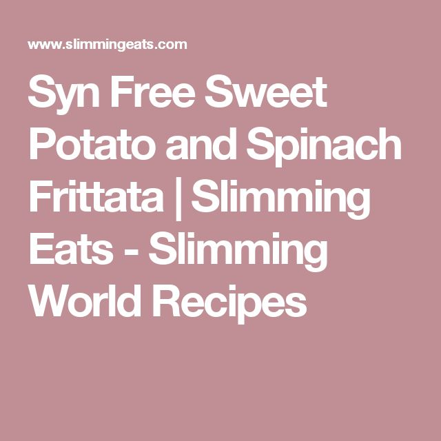 Syn Free Sweet Potato and Spinach Frittata | Slimming Eats - Slimming World Recipes