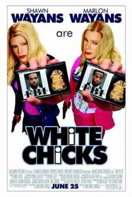 (White Chicks)