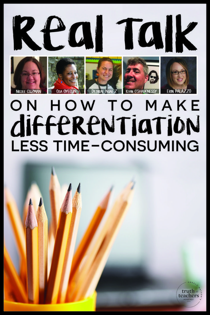 Real talk on how to make differentiation less time-consuming