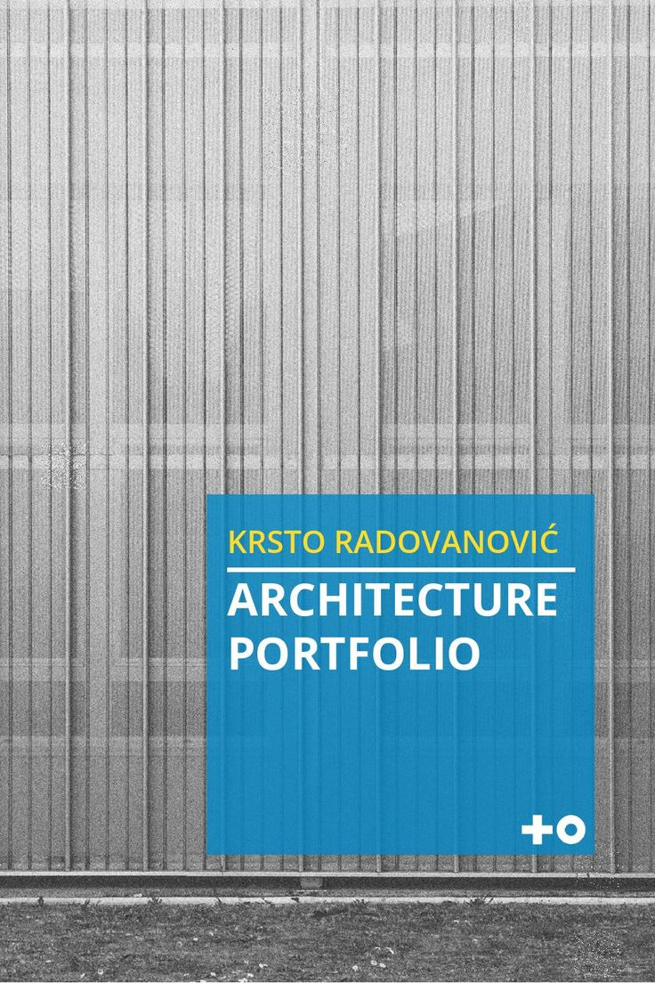 krsto radovanović - architecture portfolio  This booklet contains some of my work during studies and professional engagements. This includes conceptual design, interior design, competition entries, experimental and research projects, scale models and graphic design. For more details about every project please contact me or visit my web profiles.