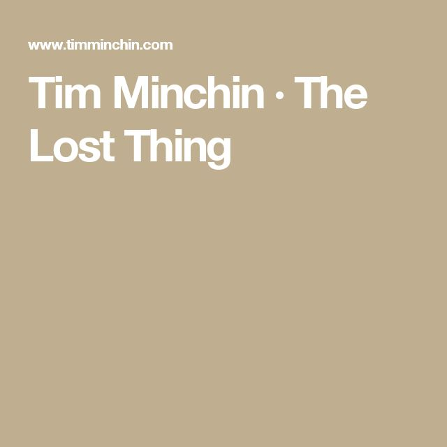 Tim Minchin · The Lost Thing