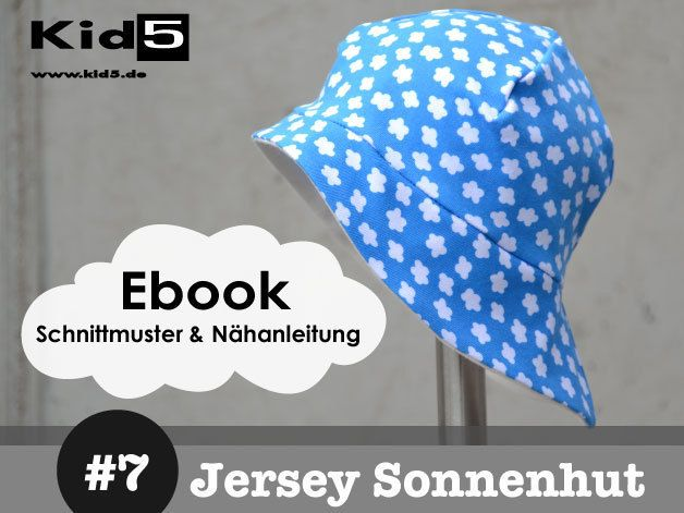 #7 Jersey-Sonnenhut-Kids eBook + Schnittmuster Kid5