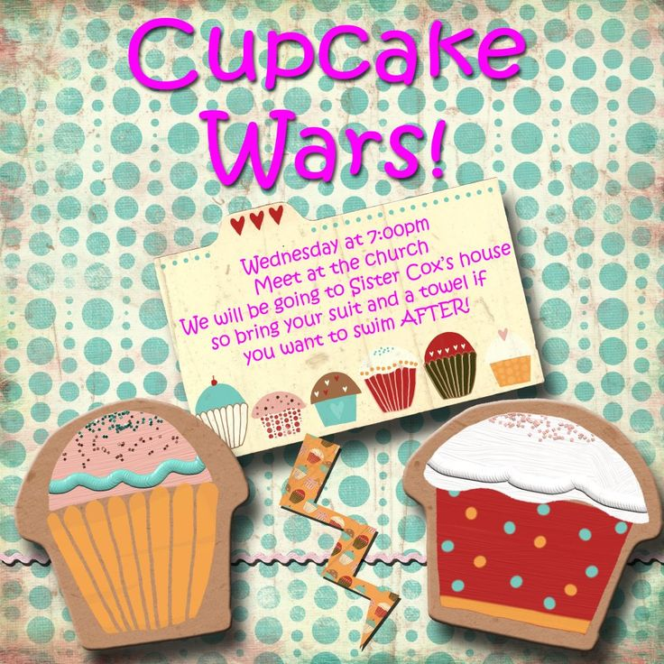 LDS, Young women activity Cupcake Wars