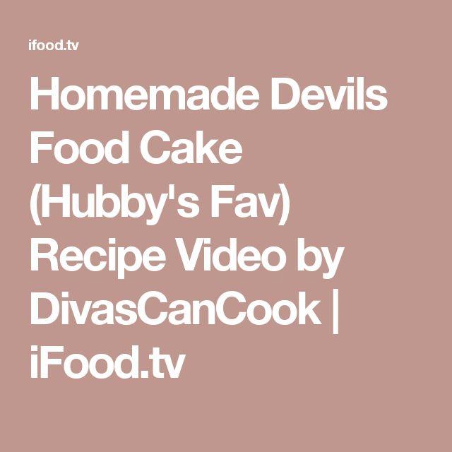 Homemade Devils Food Cake (Hubby's Fav) Recipe Video by DivasCanCook | iFood.tv