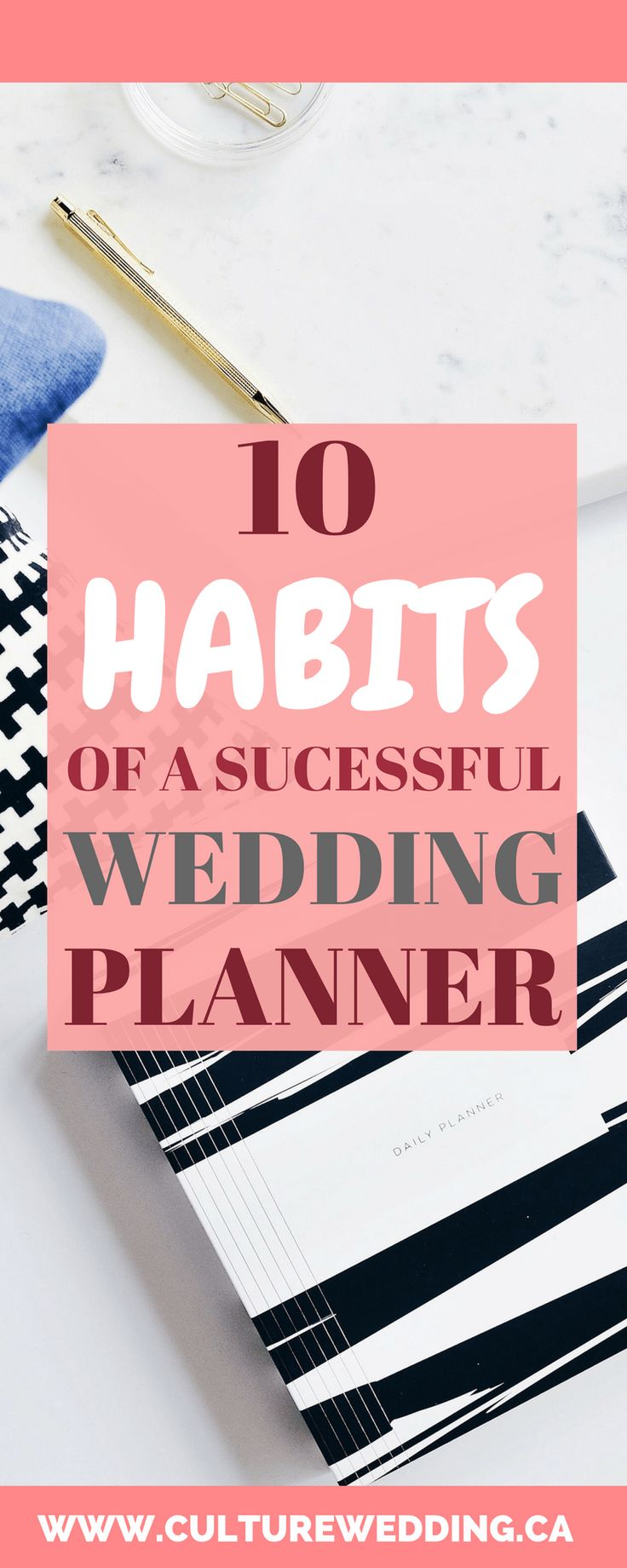 10 Habits Of A Successful Wedding Planner Start Business