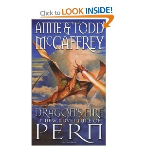 Dragon's Fire (The Dragon Books) - Anne McCaffrey/ Todd McCaffrey
