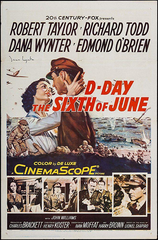 6 de junio, día D (1956)  D-Day the Sixth of June (original title)  1h 46min | Drama, Romance, War | 29 May 1956 (USA)