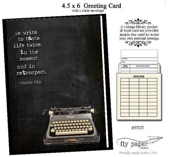 We write to taste life twice, in the moment and in retrospect. Quote by Anais Nin. Greeting card with vintage book card and library pocket.