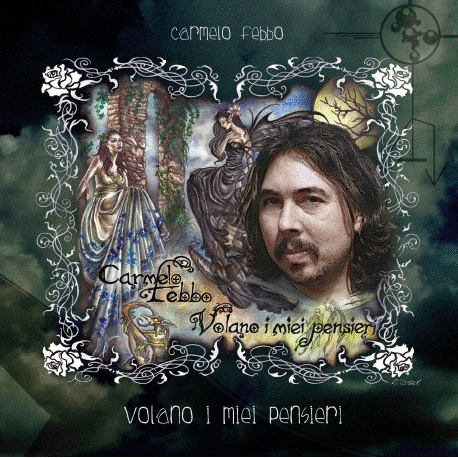 """""""Volano i miei pensieri"""" by Carmelo Febbo - Credits: Drums programming, Additional Recordings - Release Year: 2010"""