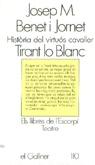 Història del virtuós cavaller Tirant lo Blanc