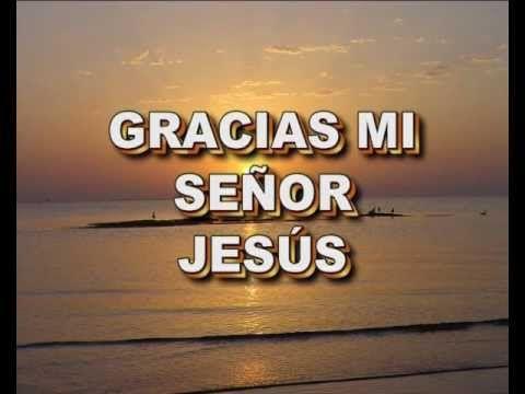 GRACIAS SEÑOR (Arturo Giraldo) - YouTube