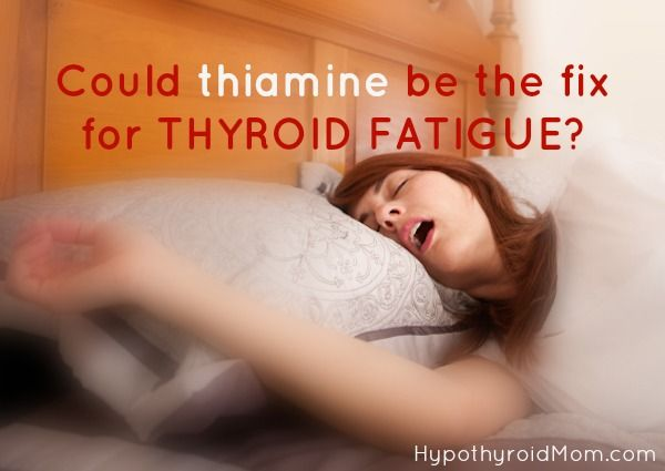 There is NO tired like THYROID tired. Could thiamine be the fix for #thyroid #fatigue HypothyroidMom.com