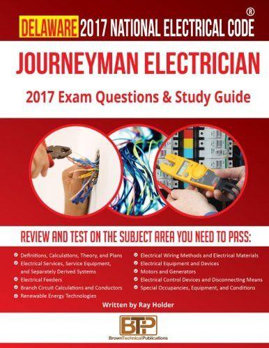 Delaware 2017 Journeyman Electrician Study Guide