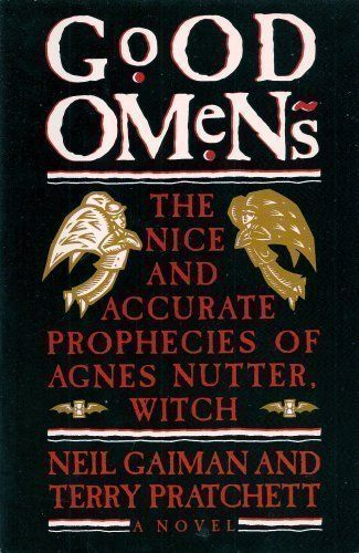 Good Omens: The Nice and Accurate Prophecies of Agnes Nutter, Witch. Neil Gaiman, Terry Pratchett