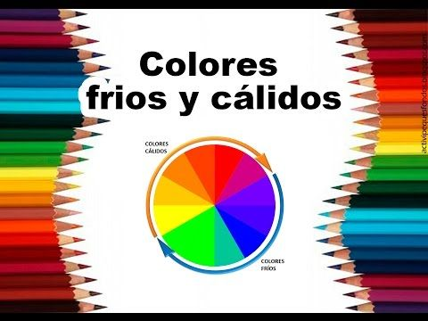 """Teoría del color Cap. 4 """"Temperatura del color, frios y cálidos"""" - YouTube"""
