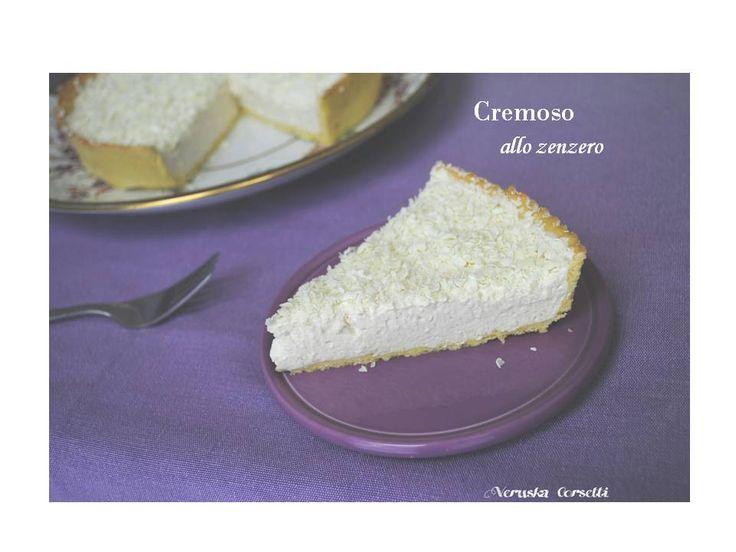 Cremoso allo zenzero | Cake e piccole tentazioni
