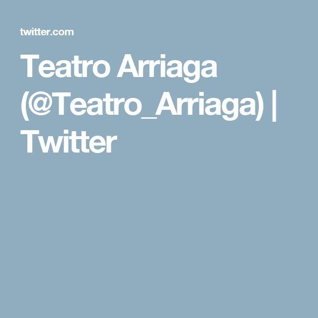 Teatro Arriaga (@Teatro_Arriaga) | Twitter
