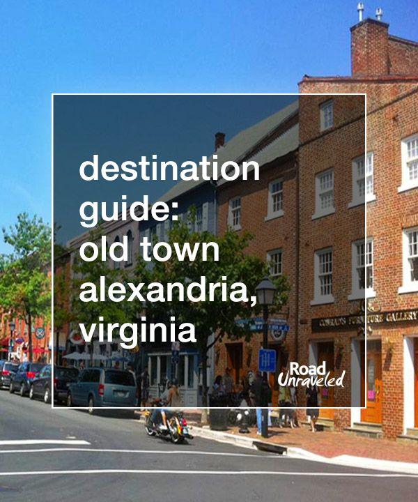 Destination Guide: Old Town Alexandria #loveVA #virginia