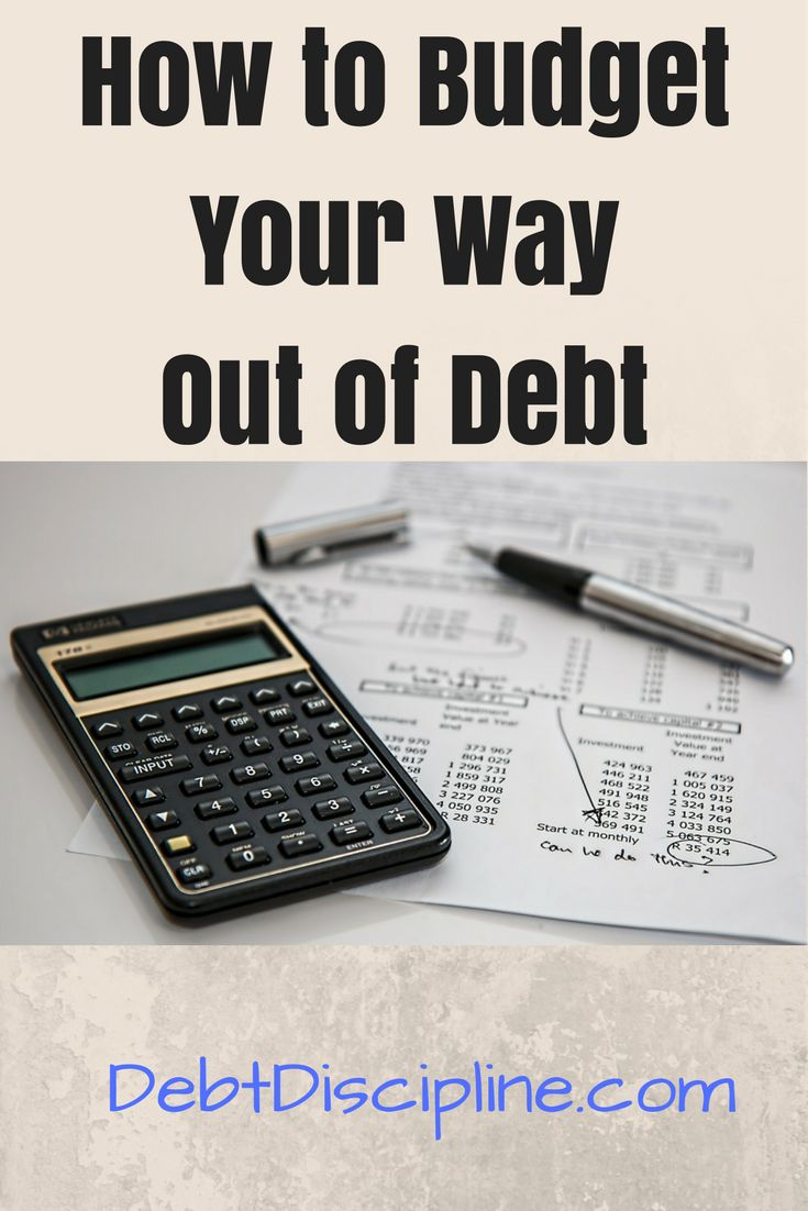 How to Budget Your Way Out of Debt -Debt Discipline - Use these tips to help dig your way out of debt and onto a firm financial footing. via @debtdiscipline