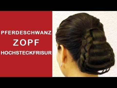 Pferdeschwanz Zopf Hochsteckfrisur - shicke haare styling