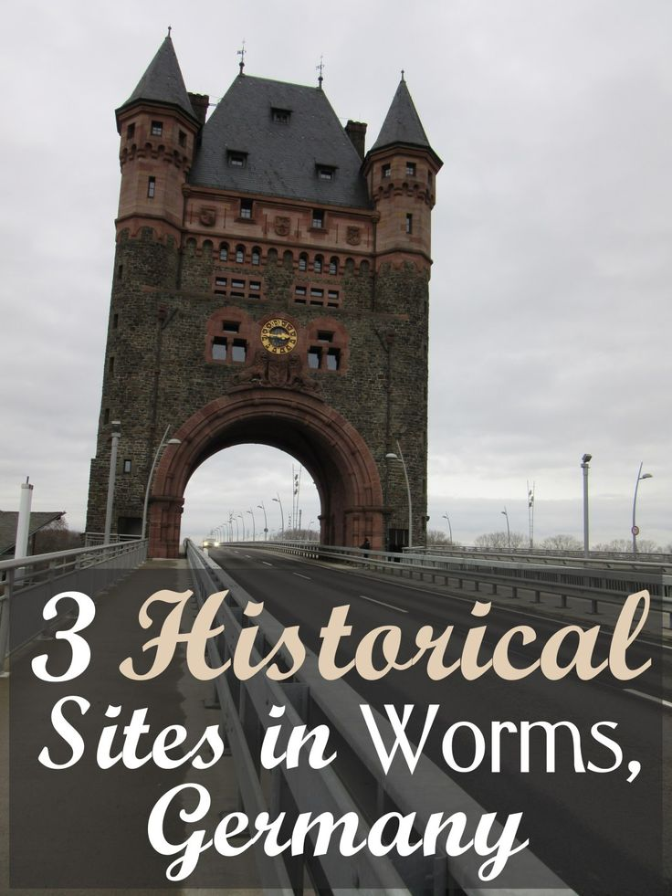 Worms, Germany: Proof That Smaller Cities Can Be Full of History, Too. | My Meena Life