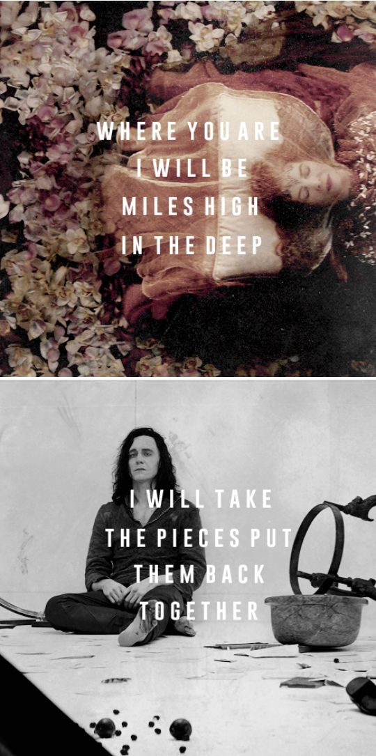 Where you are I will be miles high in the deep. I will take the pieces put them back together. #marvel