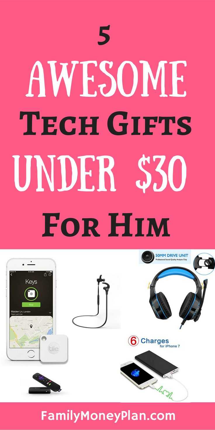 Gifts Under $30 for Him | Awesome tech gifts | Valentine's day gift ideas for him via @familymoneyplan