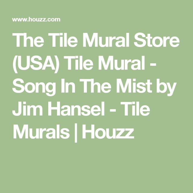 The Tile Mural Store (USA) Tile Mural - Song In The Mist by Jim Hansel - Tile Murals   Houzz