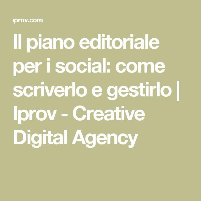 Il piano editoriale per i social: come scriverlo e gestirlo | Iprov - Creative Digital Agency