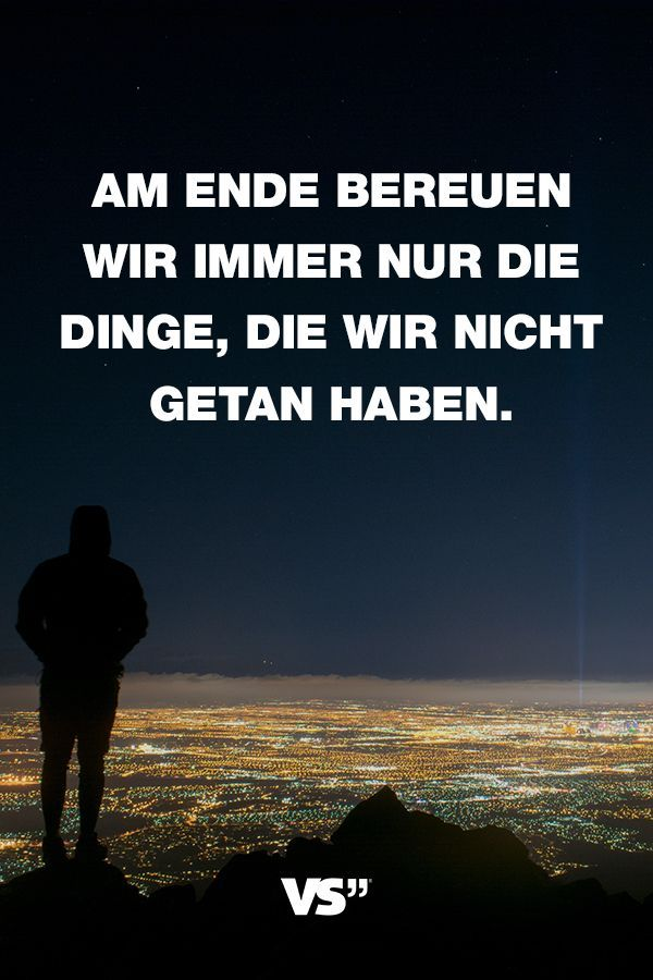 bereuen sprüche Visual Statements®   Sprüche/ Zitate/ Quotes/ Motivation/ Am Ende  bereuen sprüche